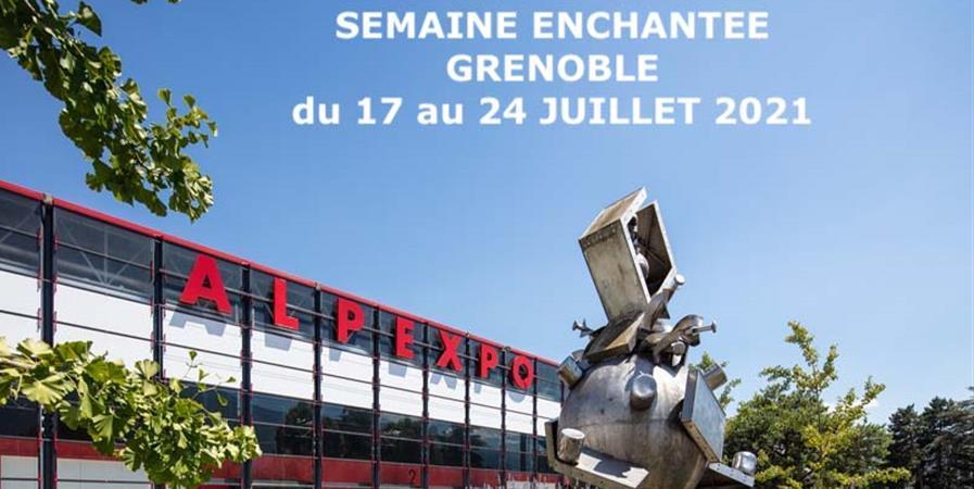 SEMAINE ENCHANTEE 2021 - GRENOBLE - Les EnCHANTés