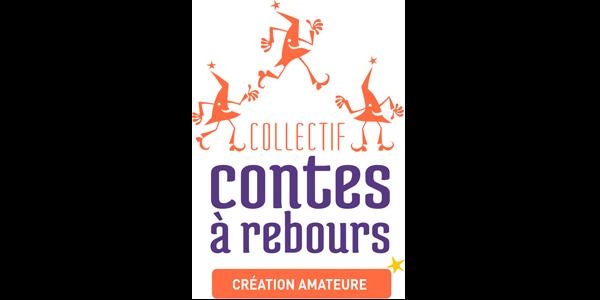 Pot Commun Troupes amateurs - Collectif Contes à Rebours
