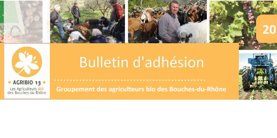Adhesions 2018 au groupement des agriculteurs bio des Bouches-du-Rhône - AGRIBIO 13