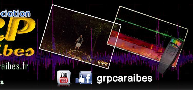 Rejoingnez le Grp Caraibes - Groupe de Recherche Paranormal Caraibes