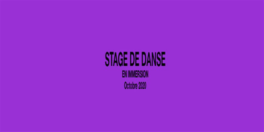 Stage de danse en immersion Octobre 2020 - Espace Danse ChoréA