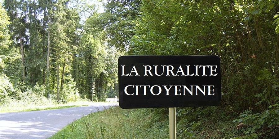 La Ruralité Citoyenne - La Ruralité Citoyenne