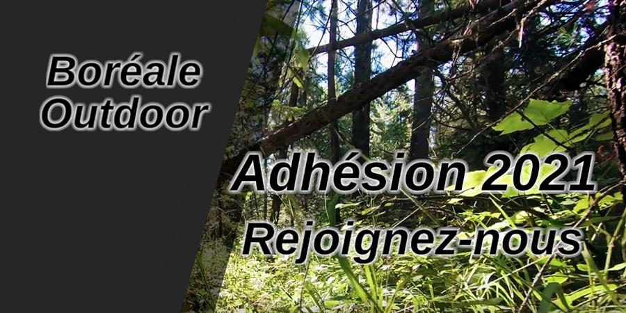 Adhésion BOREALE OUTDOOR 2021 - BOREALE