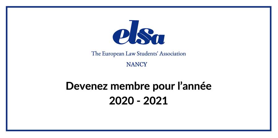 Adhésions 2020-2021 - The European Law Students' Association - ELSA Nancy