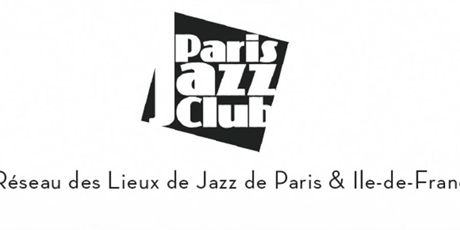 Adhésion PARIS JAZZ CLUB à tarif réduit - PARIS JAZZ CLUB