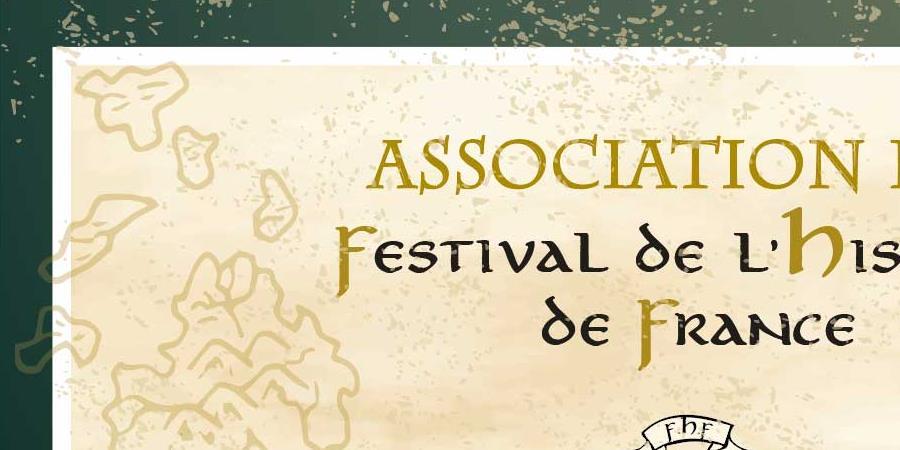 Adhésion 2019 - Festival de l'histoire de France