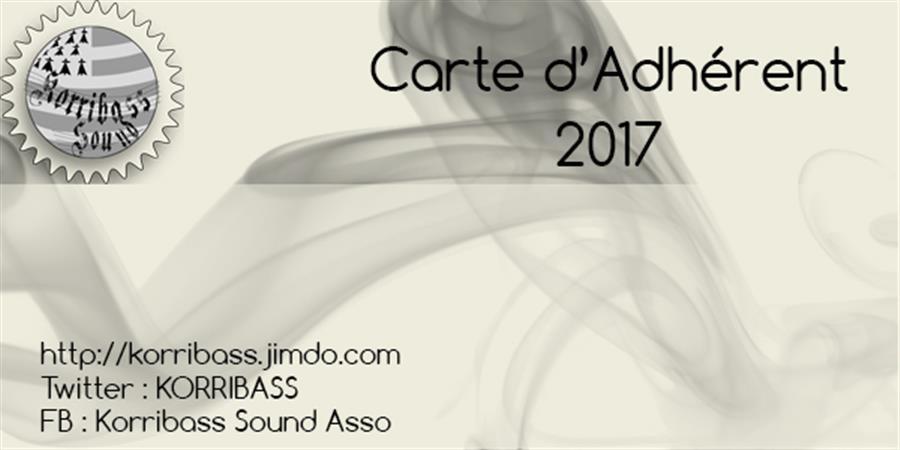 Adhésion Korribass Sound 2017 - Korribass Sound