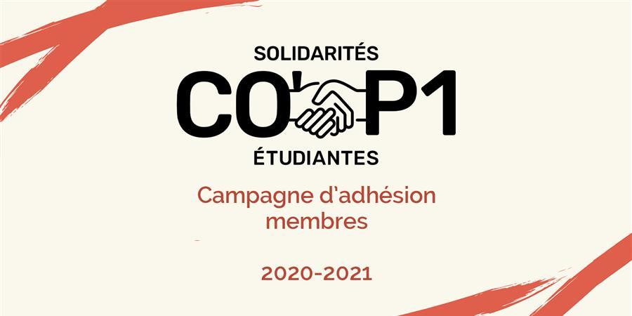 Adhésion Association Co'p1 - Solidarités Étudiantes - 2020/2021 - Co'P1 - Solidarités Étudiantes