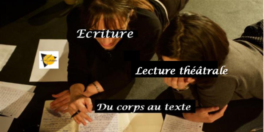 Stage écriture/lecture théâtrale 1 - LASSA (L'araignée Sort Son Art)