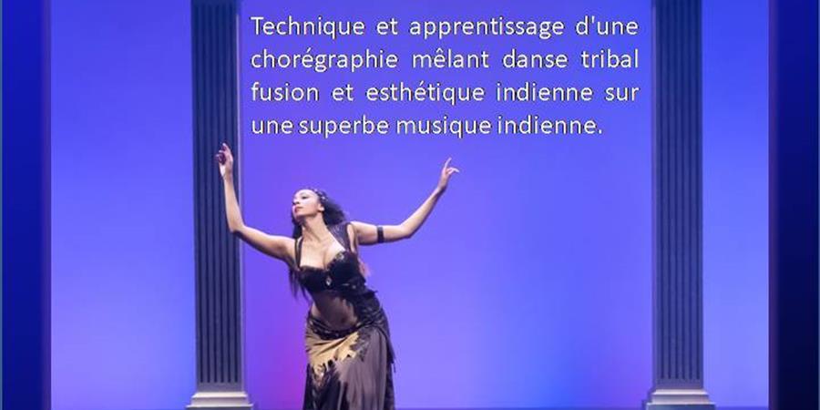 """Stage Tribal """"Fusion indienne"""" avec Clélia à l'espace R'Danses Montrouge - Orient Danse - Ciya"""