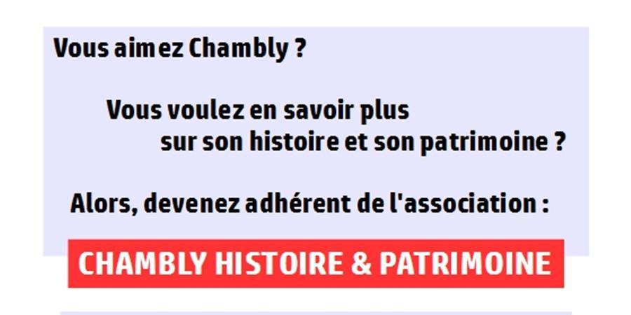 Devenez adhérent de l'Association Chambly Histoire et Patrimoine - CHAMBLY HISTOIRE ET PATRIMOINE