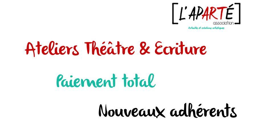 Paiement total - Ateliers Théâtre & Ecriture 2019-2020 - L'aparté