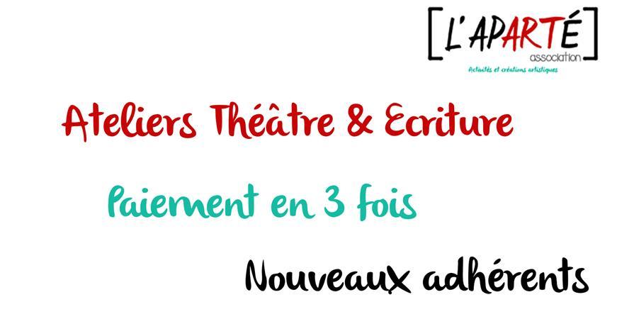 Paiement en 3 fois - Ateliers Théâtre & Ecriture 2019-2020 - L'aparté