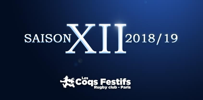 12ème SAISON - Années 2018/2019 - LES COQS FESTIFS PARIS RUGBY CLUB
