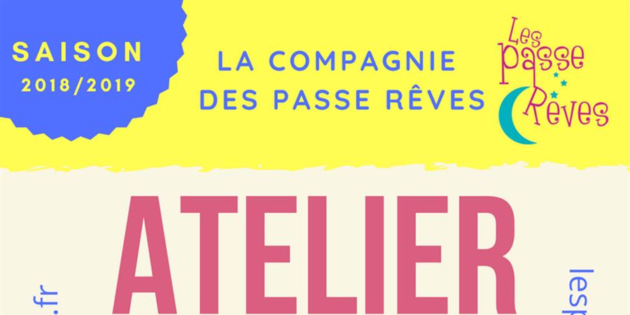 Atelier d'improvisation théâtrale de la Verrière 2018/2019 - les passe reves