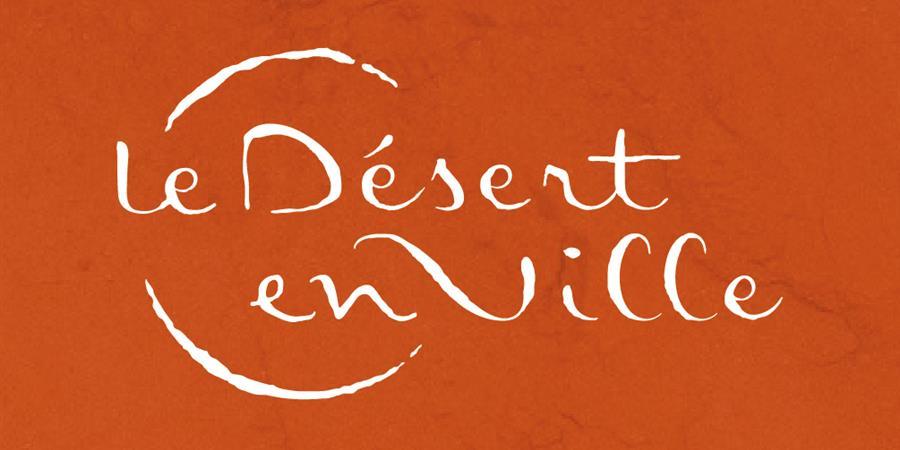 Adhésions et soutiens à la compagnie Le Désert en Ville - Be'er Sheva Le Désert en Ville
