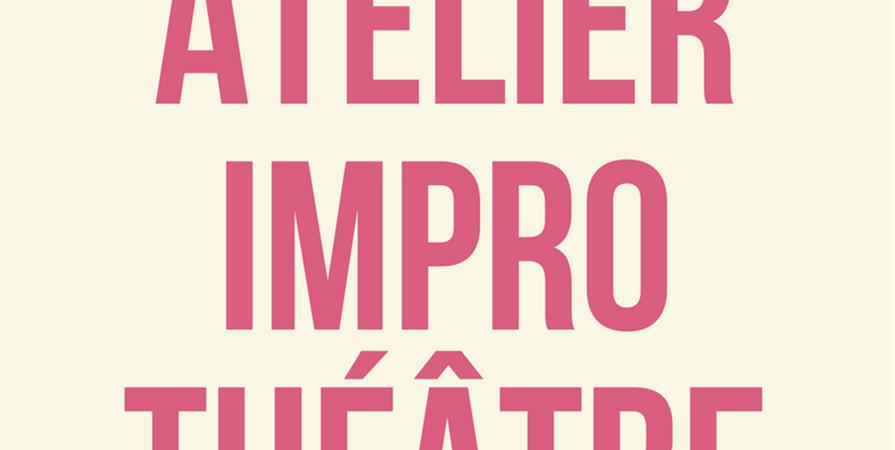 Adhésion Atelier d'improvisation théâtrale de Tours 2019/2020 - les passe reves