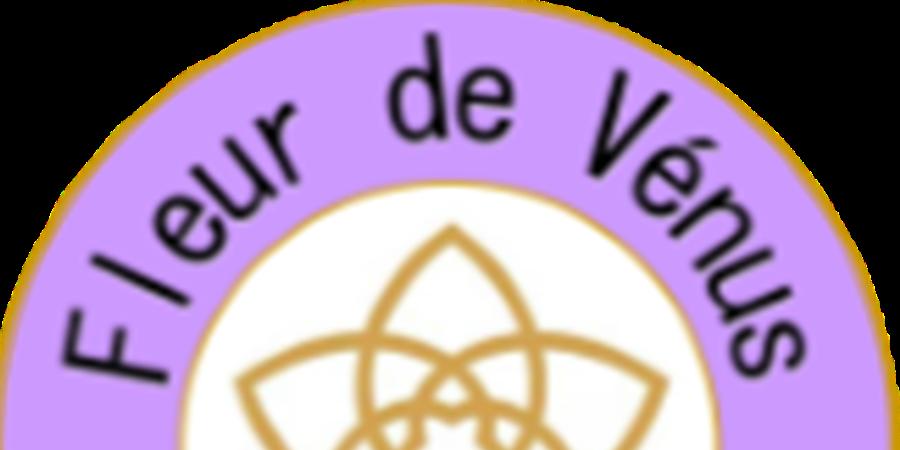 Adhésion a Fleur de Vénus, espace bien-être - Fleur de Vénus, espace bien-être