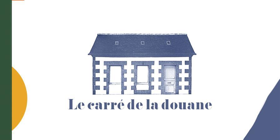 Le Carré de la Douane - FILIERE GRANITE