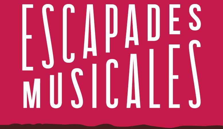 Club des Amis des Escapades Musicales 2018 - Les Escapades Musicales