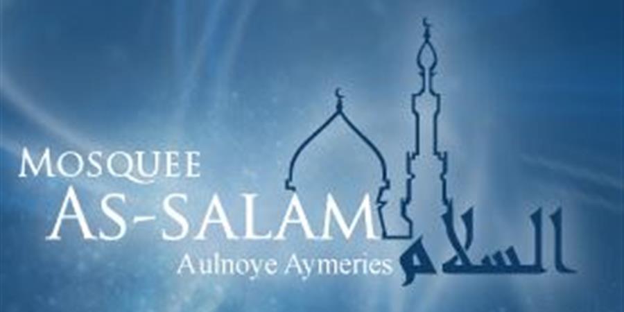 ADHEREZ A LA MOSQUEE D'AULNOYE AYMERIES - mosquée d'Aulnoye Aymeries ( association islamique )