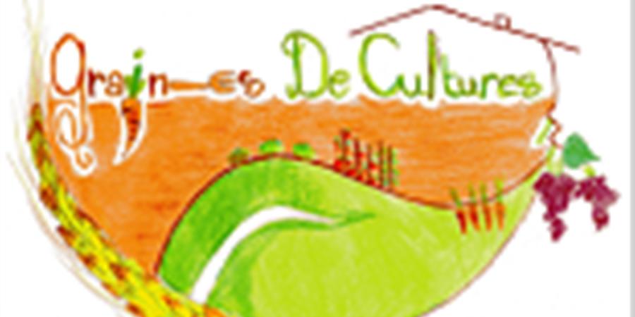 Création d'une ferme auberge culturelle  - grainesdecultures