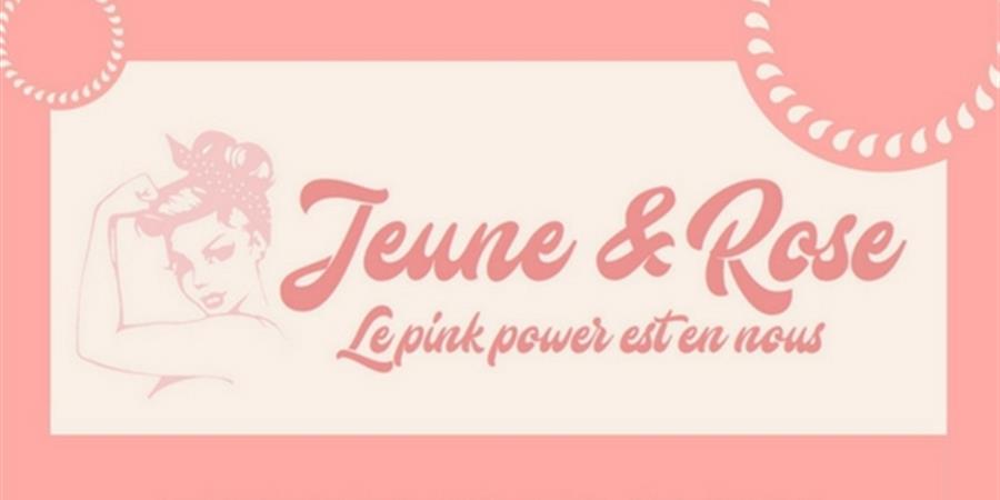 Adhérent JEUNE & ROSE - Jeune & Rose