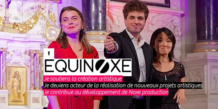 Statut Équinoxe (soutien à Noxe Productions) - Noxe Productions