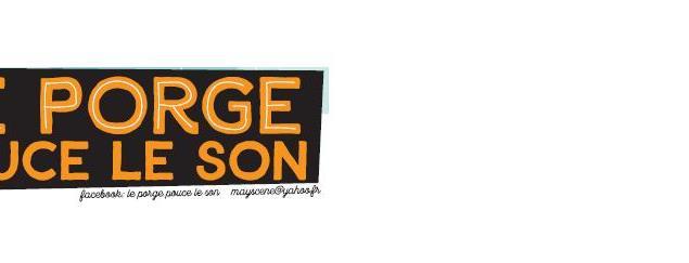 ADHESION  MAYSCENE - LE PORGE POUCE LE SON - Mayscène