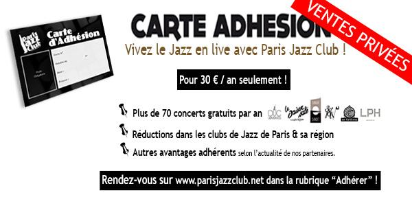 OFFRE ÉTÉ Carte Adhésion PARIS JAZZ CLUB ! - PARIS JAZZ CLUB