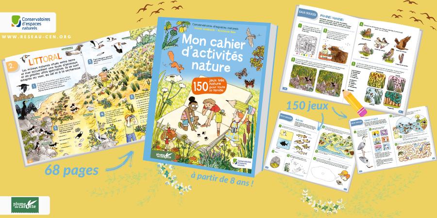Un cahier de 150 jeux et activités pour découvrir la nature ! - Fédération des conservatoires d'espaces naturels