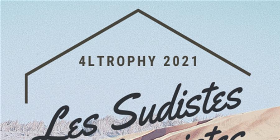 4LTrophy - Les Sudistes sur les Pistes - Les Sudistes sur les Pistes