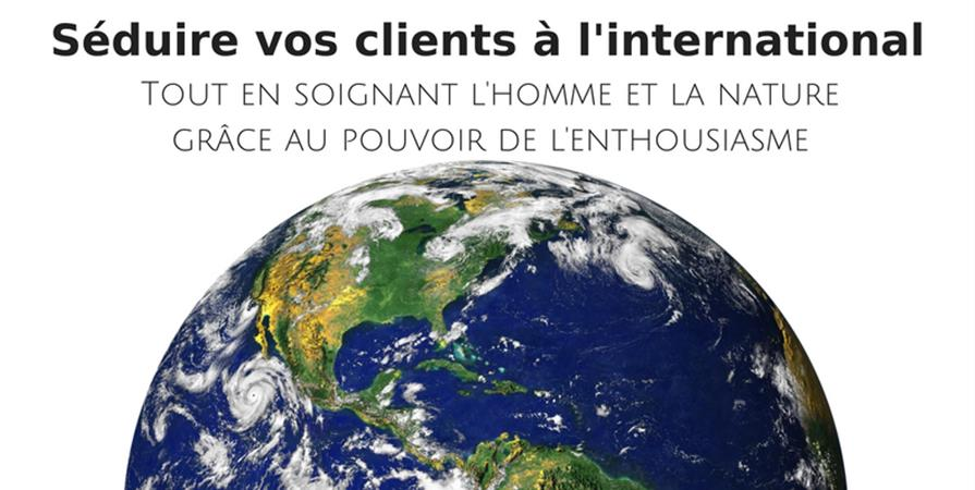 Séduire vos clients à l'international  - HAPPY NEXT DOOR