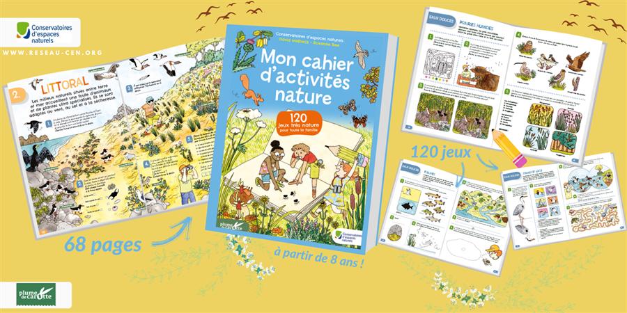 Un cahier de 120 jeux et activités pour découvrir la nature ! - Fédération des conservatoires d'espaces naturels