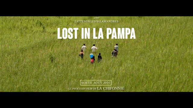 2ème long métrage de la Chifonnie : LOST IN LA PAMPA - La Chifonnie