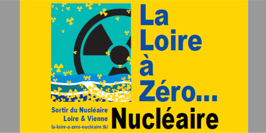 La Loire à Zéro.... Nucléaire - Rassemblement organisé par SDN Loire et Vienne - SDN49