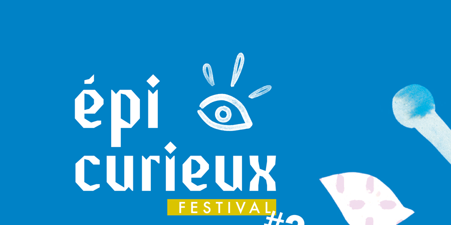 ÉPICURIEUX FESTIVAL #2  - Nancy Curieux