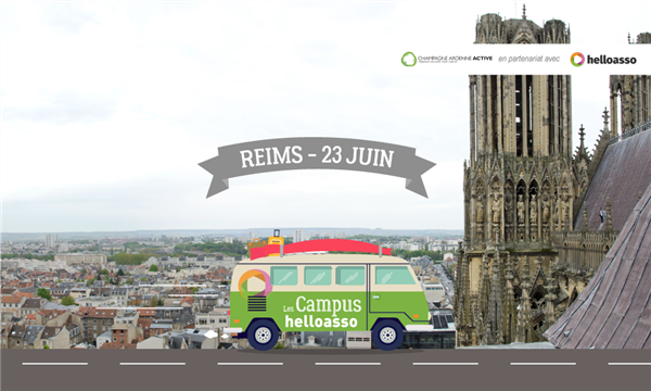 Campus HelloAsso de Reims - Evènement Complet - Campus HelloAsso