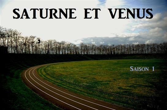 SATURNE ET VENUS - Série transmédia Cinéma / Théâtre - Association Tapirs Tapis