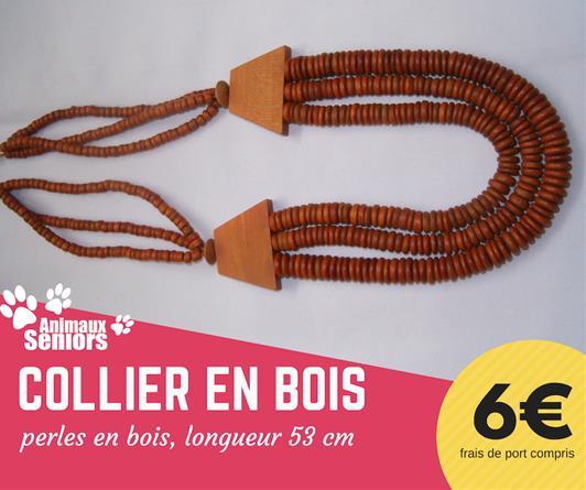 Collier en bois - 6€ - Animaux Séniors