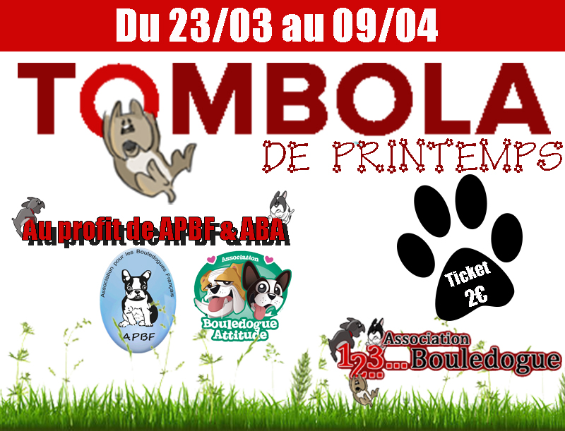 TOMBOLA DE PRINTEMPS - Association 123Bouledogue
