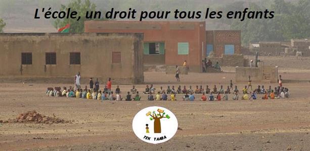Offrir une éducation de qualité aux enfants du Burkina-Faso - TEK TAABA