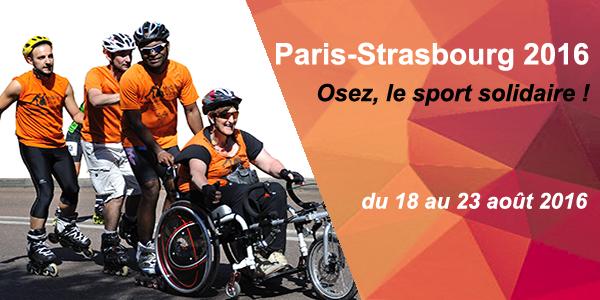 Paris-Strasbourg 2016 ! Osez, le sport solidaire ! - MOBILE EN VILLE