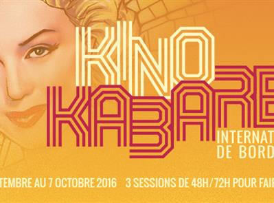 Kino Kabaret International de Bordeaux 2016 -