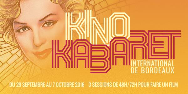 Kino Kabaret International de Bordeaux 2016 - Kino Session