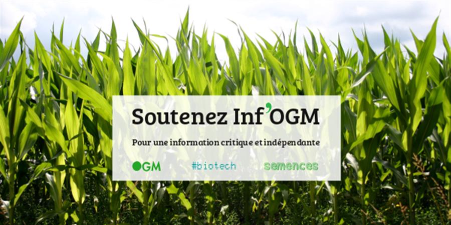 Soutenez une information libre et transparente au service des citoyens - Inf'OGM