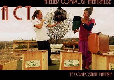 Promouvoir l'ACT - Atelier Compost Théâtralisé - Le Colibricole