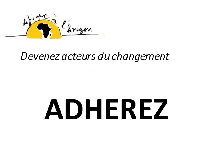 Adhésion à l'Association, AFRIQUE A L'HORIZON. - Afrique à l'Horizon
