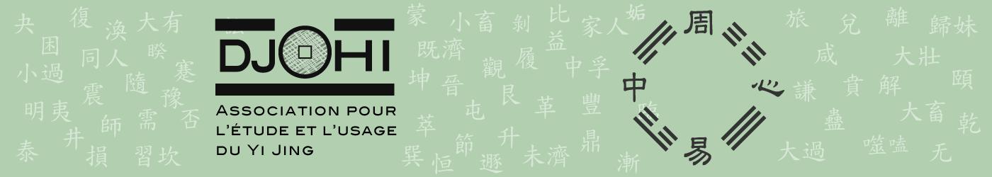 Adhésion au Centre Djohi - Djohi, association pour l'étude et l'usage du Yi Jing