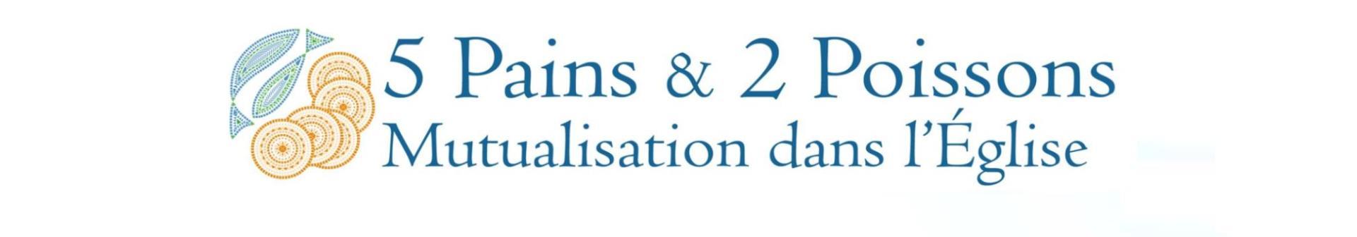 Rejoignez la mutualisation dans l'Église  - 5 pains & 2 poissons